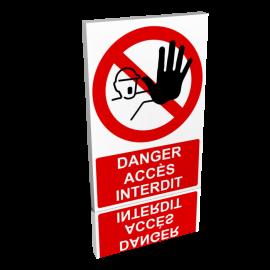 Danger - Accès interdit