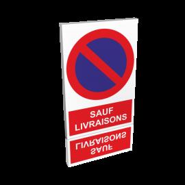 Stationnement interdit - Sauf livraisons