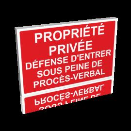 Propriété privée -Défense d'entrer sous peine de procès-verbal