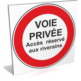 Voie privée -Accès réservé aux riverains
