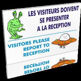 Entrée  Les visiteurs doivent se présenter