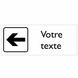 Plaque pictogramme gauche texte sur mesure