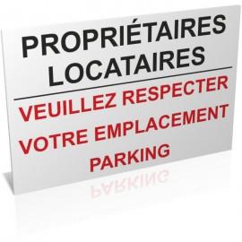 Propriétaires, locataires veuillez respecter votre emplacement parking