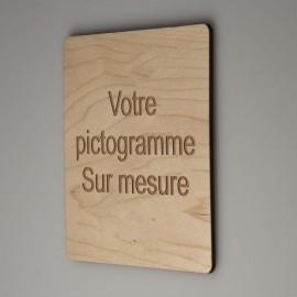 Signalétique bois gravure sur mesure