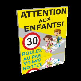 Attention aux enfants - Roulez au pas 30km/h
