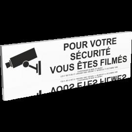 Pour votre sécurité - Vous êtes filmés