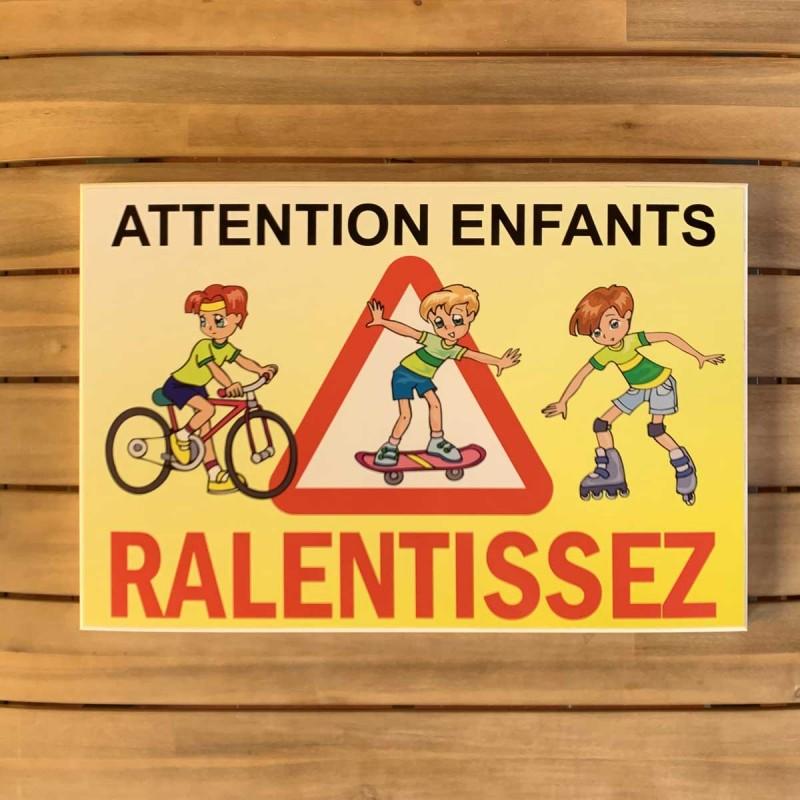 Attention aux enfants - Ralentissez en tôle pliée