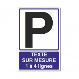 Panneau parking sur mesure