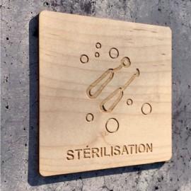 Signalétique en bois dentiste stérilisation