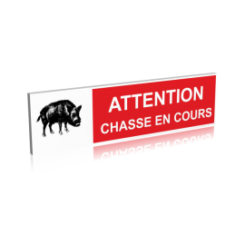 Attention chasse en cours
