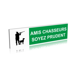 Amis chasseurs soyez prudents